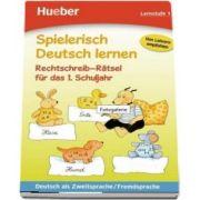 Spielerisch Deutsch Lernen: Rechtschreib-ratsel Fur Das 1. Schuljahr (Erich Krause)