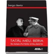 Tatal meu, Beria
