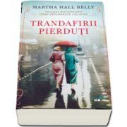 Trandafirii pierduti de Martha Hall Kelly