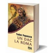 Un dac la Roma