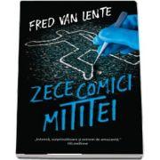 Zece comici mititei de Fred Van Lente