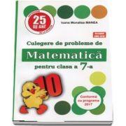 Culegere de probleme de matematica, PUISORUL, pentru clasa a VII-a - Editia 25, revizuita si adaugita