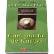 Curs practic de Kuatsu, arte martiale