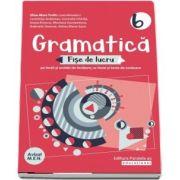 Gramatica. Fise de lucru. Clasa a VI-a, editia a XVI-a