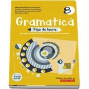 Gramatica. Fise de lucru. Clasa a VIII-a, editia a XIV-a