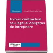 Izvorul contractual sau legal al obligatiei de intretinere