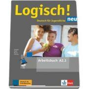 Logisch! neu A2. 1 Deutsch fur Jugendliche Arbeitsbuch mit Audios zum Download