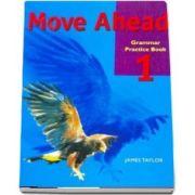 Move Ahead Elementary. Grammar Practice Book
