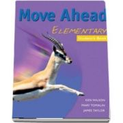 Move Ahead Elementary. Students Book
