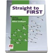 Straight to First. Online Workbook Pack