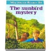 Way Ahead Readers 5A. Sunbird Mystery