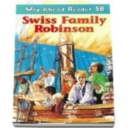 Way Ahead Readers 5B. Swiss Family Robinson