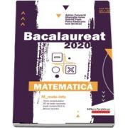 Bacalaureat 2020. Matematica M_Mate-Info (GHIDUL COMPLET pentru pregatirea examenului de bacalaureat)