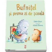 Bufnitel si prima zi de scoala (Debi Gliori)