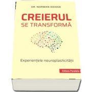 Creierul se transforma. Experientele neuroplasticitatii