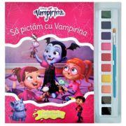 Disney. Vampirina. Sa pictam cu Vampirina. Carte de colorat cu pensula si acuarele