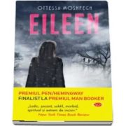Eileen de Ottessa Moshfegh