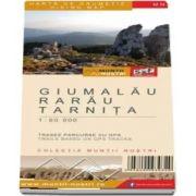 Harta de drumetie a Muntilor Giumalau, Rarau, Tarnita