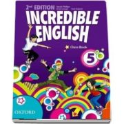 Incredible English: 5. Class Book, Secound Edition