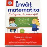 Invat matematica. Culegere de exercitii