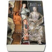 Duche Jean - Istoria Frantei povestita Julietei