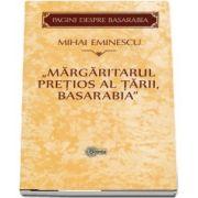 Margaritarul pretios al tarii, Basarabia