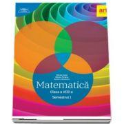 Matematica pentru clasa a VIII-a, semestrul I. Colectia - Clubul Matematicienilor