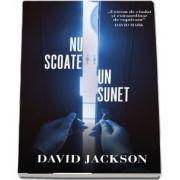 Nu scoate un sunet de David Jackson
