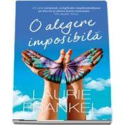 O alegere imposibila de Laurie Frankel