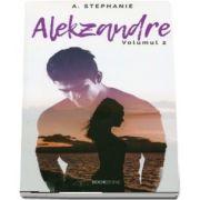 Alekzandre. Volumul al II-lea de A Stephanie