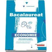 Bacalaureat la Economie - Ghid complet de pregatire a examenului de bacalaureat