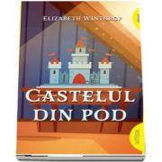 Elizabeth Winthrop, Castelul din pod - editie paperback