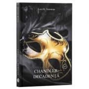 Chandler: Decadenta de Lexi B Newman