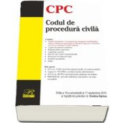 Codul de procedura civila. Editia a 16-a actualizata la 17 septembrie 2019 (Evelina OPRINA)