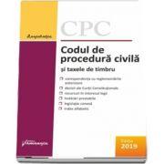 Codul de procedura civila si taxele de timbru (Actualizat la 10 octombrie 2019)
