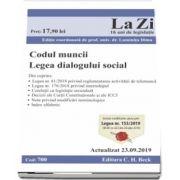 Codul muncii. Legea dialogului social. Cod 700. Actualizat la 23. 09. 2019