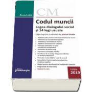 Codul muncii. Legea dialogului social si 14 legi uzuale. Actualizat la 1 septembrie 2019