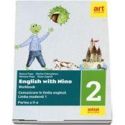 Comunicare in limba engleza, limba moderna 1. Caiet de lucru pentru clasa a II-a, partea a II-a. English with Nino