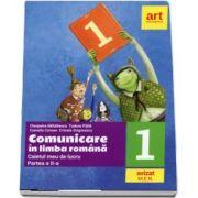 Comunicare in limba romana. Caietul meu de lucru pentru clasa I, partea a II-a (Cleopatra Mihailescu)