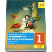 Comunicare in limba romana. Fise de lucru, clasa I, partea I - Cleopatra Mihailescu