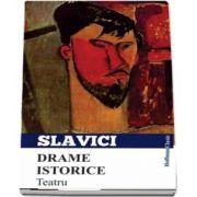 Drame istorice. Teatru