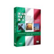 IN GIRO PER L ITALIA IN 14 TAPPE. Corso di lingua italiana per parlanti rumeno Livelli A1 - B2