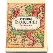 Istoria Europei in pilule de Jacob F Field
