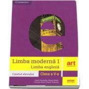 Limba moderna 1, limba engleza. Caietul elevului pentru clasa a V-a