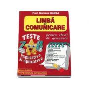 Limba si comunicare teste pentru clasele VII-VIII, explicative si aplicative (Pentru elevii de gimnaziu)