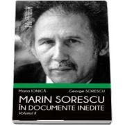 Marin Sorescu in documente inedite, Volumul II