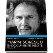 Marin Sorescu in documente inedite, Volumul III