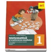 Matematica si explorarea mediului. Fise integrate de evaluare curenta si sumativa, pentru clasa I. Partea a I-a
