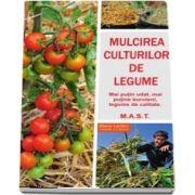 Mulcirea culturilor de legume de Blaise Leclerc