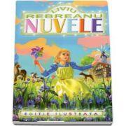 Nuvele. Liviu Rebreanu, editie ilustrata